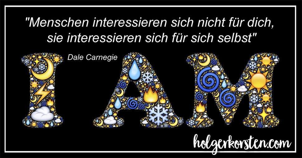 Dale Carnegie - Menschen interessieren sich nicht für dich